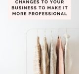 5 Changes To Your Business That Would Make Things A Lot More Professional