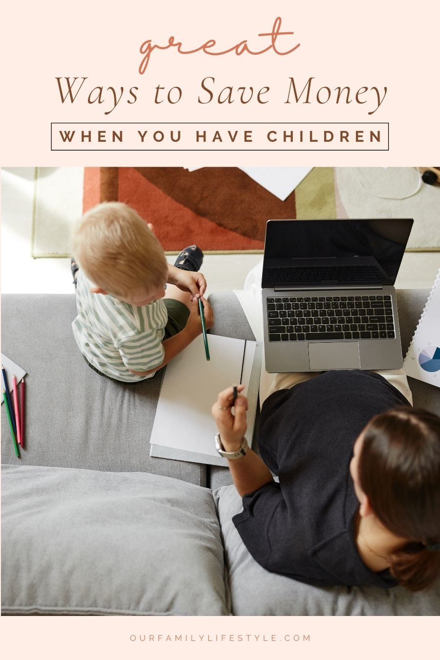 Great Ways To Save Money When You Have Children