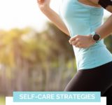 Self-Care Strategies For Better Mental Wellbeing