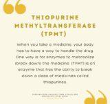 thiopurine methyltransferase (TPMT)